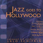 Lalo Schifrin (Composer): Jazz Goes to Hollywood
