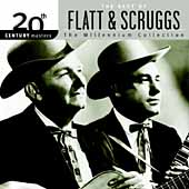 Flatt & Scruggs: 20th Century Masters - The Millennium Collection: The Best of Flat & Scruggs