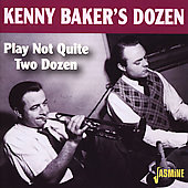 Kenny Baker's Dozen/Kenny Baker (Fiddle)/Kenny Baker (Trumpet): Plays Not Quite Two Dozen