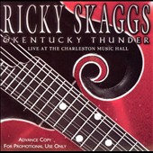 Ricky Skaggs: Live at the Charleston Music Hall
