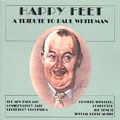 New England Conservatory Jazz Repertory: Happy Feet: A Tribute to Paul Whiteman