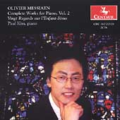 Messiaen: Complete Works for Piano Vol 2 / Paul Kim