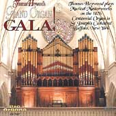 Grand Organ Gala! - Bach, Guilmant, et al / Thomas Heywood