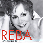 Reba McEntire: Love Collection