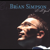 Brian Simpson: It's All Good [Digipak]