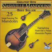 Nashville Mandolins: Greatest Hits: 25 Songs