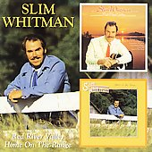 Slim Whitman: Red River Valley/Home on the Range