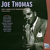 Joe Thomas (Sax #1): Complete Recordings 1945-1950 *