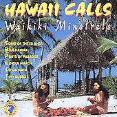 Waikiki Minstrels: Hawaii Calls