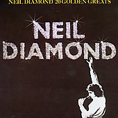 Neil Diamond: 20 Golden Greats