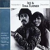 Ike & Tina Turner: The Very Best Ike & Tina Turner Album Ever