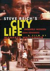 Steve Reich's City Life -  A Film by Manfred Waffender [DVD]