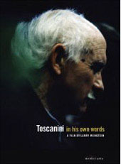 Toscanini in his own words / A Film by Larry Weinstein [DVD]