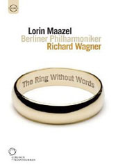 Wagner: The Ring Without Words / Maazel, Berlin PO [DVD]