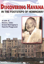 Discovering Havana: In the Footsteps of Hemingway [DVD]