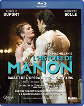 Kenneth MacMillan: L'Histoire de Manon (Music by Jules Massenet) - Aurélie Dupont's farewell performance with Roberto Bolle, Stéphane Bullion et al. / Paris National Ballet [Blu-ray]