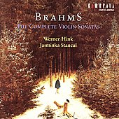 Brahms: Complete Violin Sonatas / Hink, Stancul