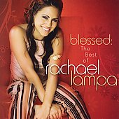 Rachael Lampa: Blessed: The Best of Rachael Lampa