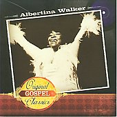 Albertina Walker: Original Gospel Classics