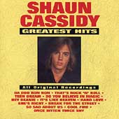 Shaun Cassidy: Greatest Hits *