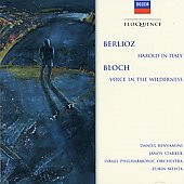 Berlioz: Harold In Italy; Bloch: Voice In The Wilderness / Janos Starker, cello; Daniel Banyamini, viola; Israel PO, Mehta
