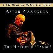 Astor Piazzolla: The History of Tango