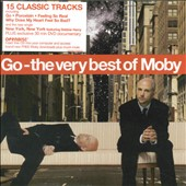 Moby: Go: The Very Best of Moby [UK Bonus DVD]