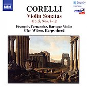 Corelli: Violin Sonatas Op 5 no 7-12 / Fernandez, Wilson