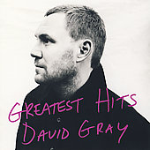David Gray: Greatest Hits