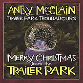 Antsy McClain: Merry Christmas from the Trailer Park