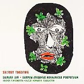 Ancora - Birtwistle: Carmen Arcadiae, Secret Theatre, Silbury Air