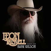 Leon Russell: Best of Hank Wilson [Digipak]