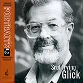 Canadian Composers Portrait - Srul Irving Glick