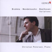 Brahms, Mendelssohn, Beethoven: Variations / Christian Petersen, piano
