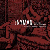 Nyman: 8 Lust Songs / Soprano Marie Angel