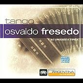 Osvaldo Fresedo Y Su Orquesta Típica/Osvaldo Fresedo: From Argentina to the World [Slipcase]