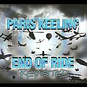 Paris Keeling: End of Ride Revisited [Digipak]