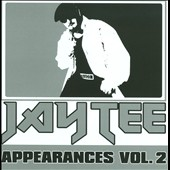 Jay Tee: Appearances, Vol. 2
