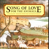 Lia Scallon: Song of Love for the Animals