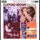 Clifford Brown (Jazz): Brown and Roach/Study in Brown/New Star on the Horizon
