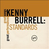 Kenny Burrell: Standards: Great Songs/Great Performances