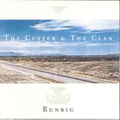 Runrig: Cutter and the Clan