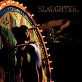 Slaughter: Stick It to Ya [Bonus Tracks] [Remaster]