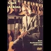 Chet Atkins: Rare Performances: 1976-1995