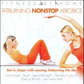 Various Artists: Fitness At Home: Fatburning Nonstop Artobics