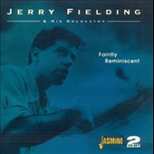 Jerry Fielding: Faintly Reminiscent *
