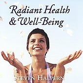 Steven Halpern: Radiant Health and Well-Being