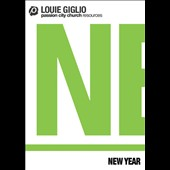 Louie Giglio: New Year