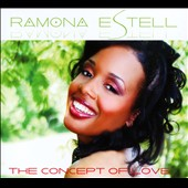 Ramona Estell: The  Concept of Love [Digipak]
