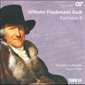 Wilhelm Friedmann Bach: Cantatas, Vol. 2